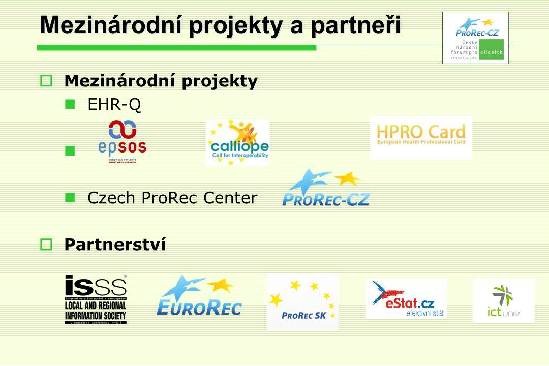 Mezinárodní projekty a partneři  Mezinárodní projekty  EHR-Q   Czech ProRec Center  Partnerství