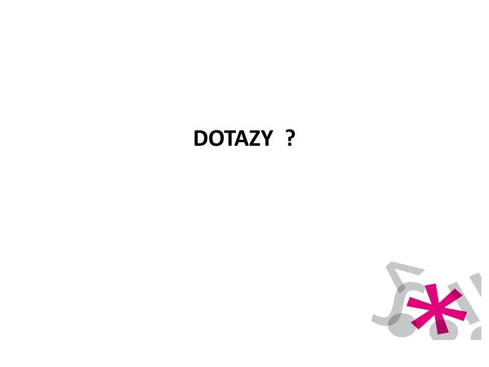 DOTAZY ?