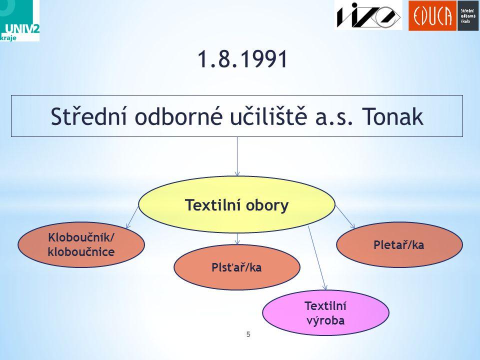1.8.1991 5 Střední odborné učiliště a.s.