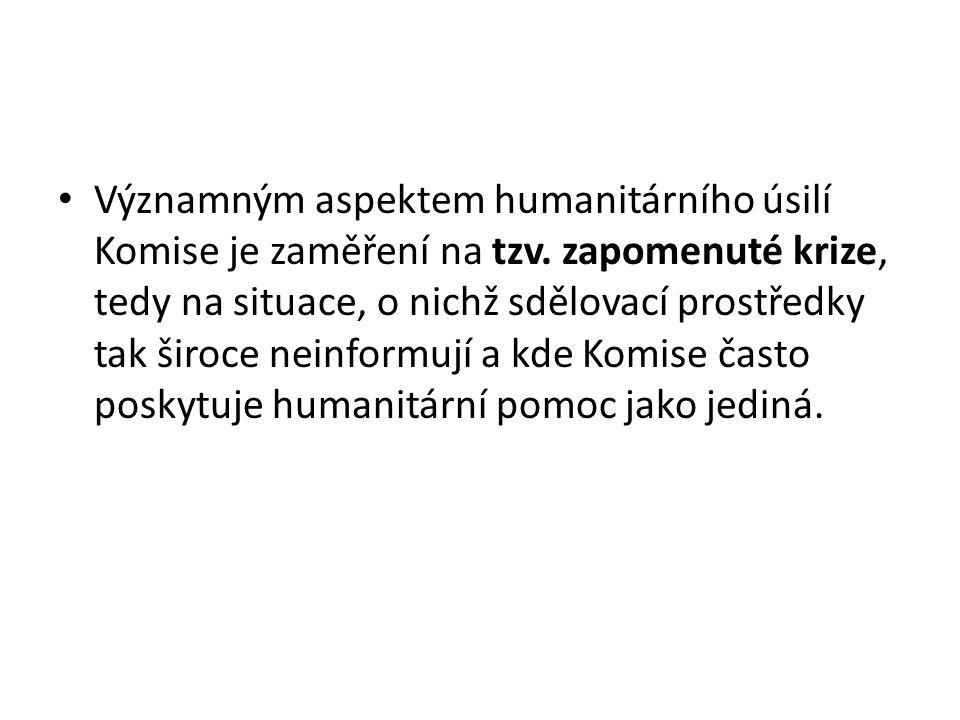• Významným aspektem humanitárního úsilí Komise je zaměření na tzv.