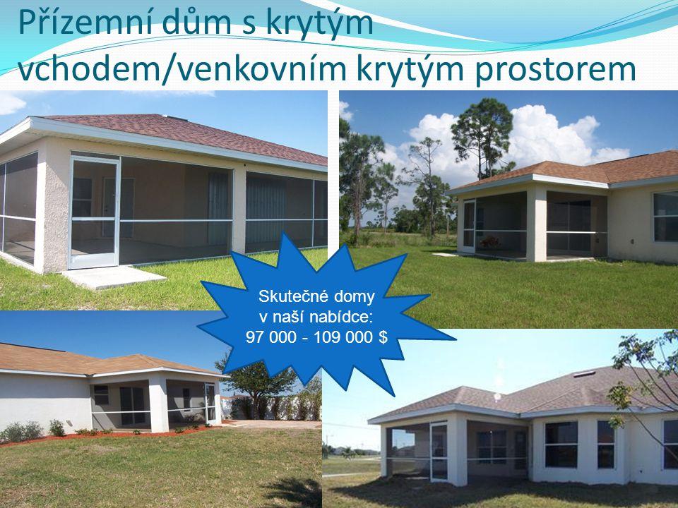 Přízemní dům s krytým vchodem/venkovním krytým prostorem Skutečné domy v naší nabídce: 97 000 - 109 000 $