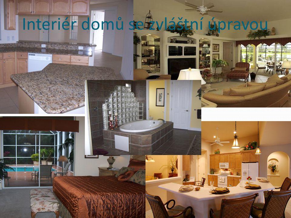 Interiér domů se zvláštní úpravou