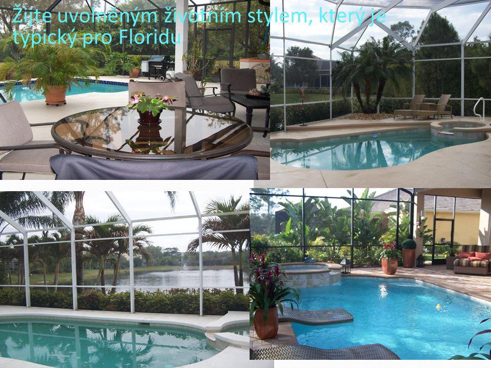 Žijte uvolněným životním stylem, který je typický pro Floridu