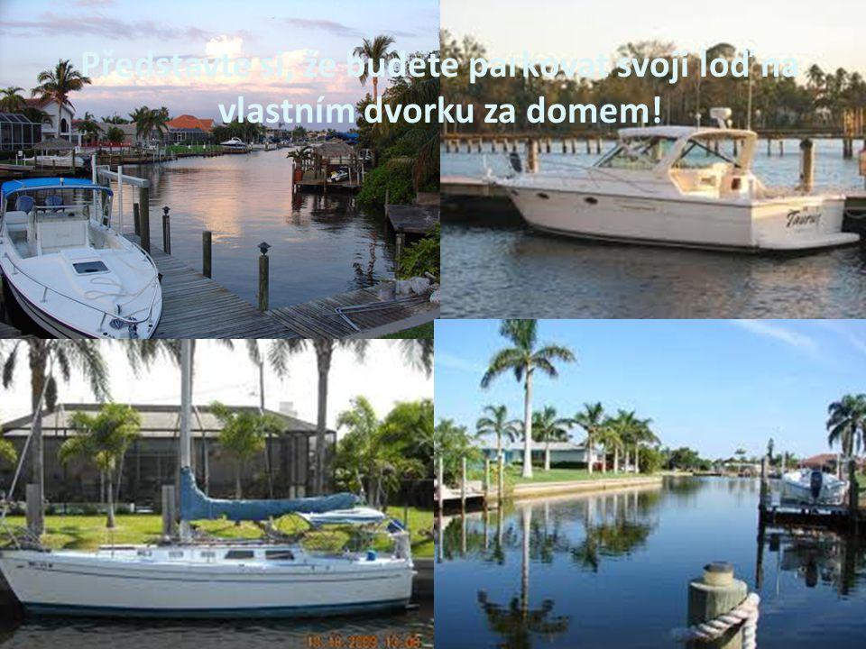 Představte si, že budete parkovat svoji loď na vlastním dvorku za domem!