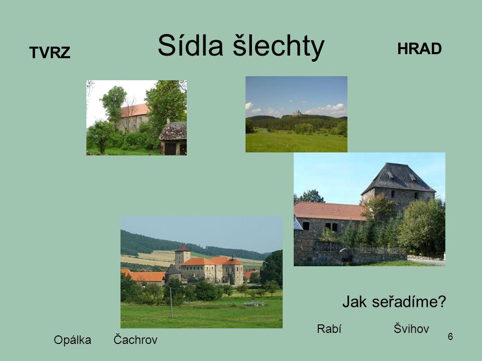 Vesnice Kromě domů stodoly, kůlny, sýpky, také mlýny, kovárny, hostinec...
