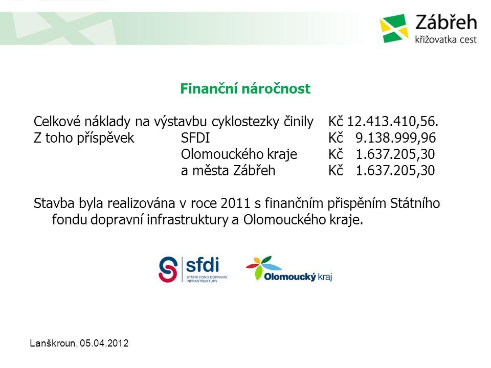 Finanční náročnost Celkové náklady na výstavbu cyklostezky činily Kč 12.413.410,56. Z toho příspěvek SFDIKč 9.138.999,96 Olomouckého kraje Kč 1.637.20