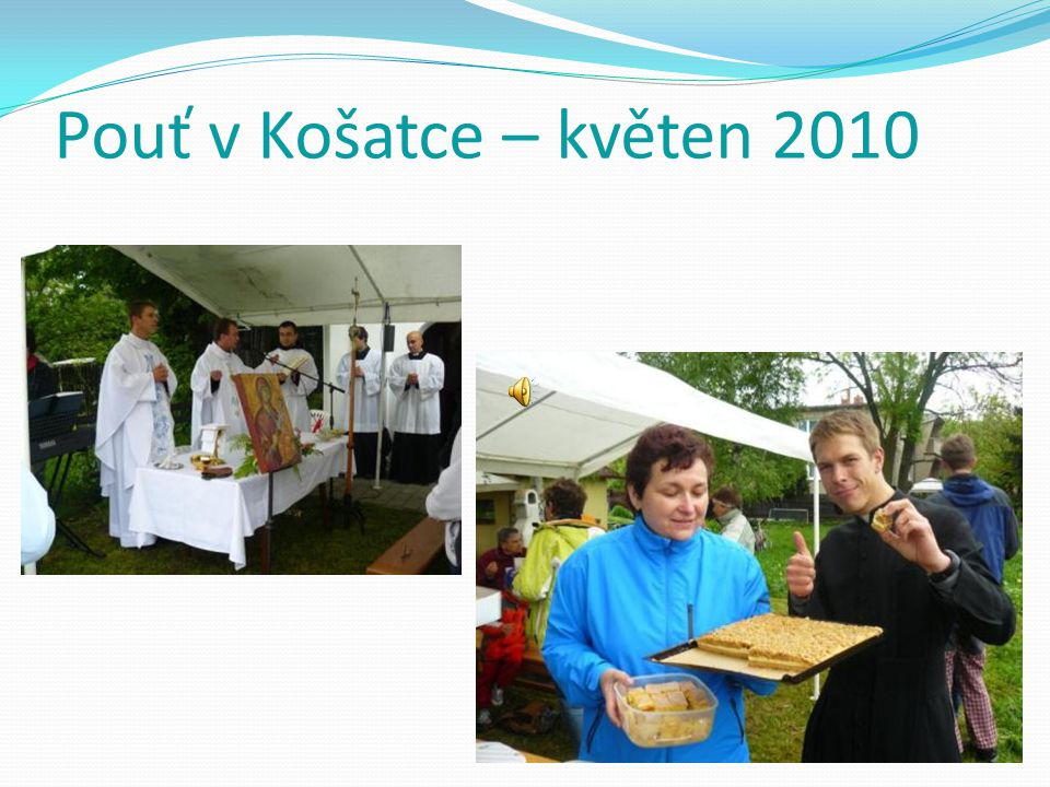 Pouť v Košatce – květen 2010