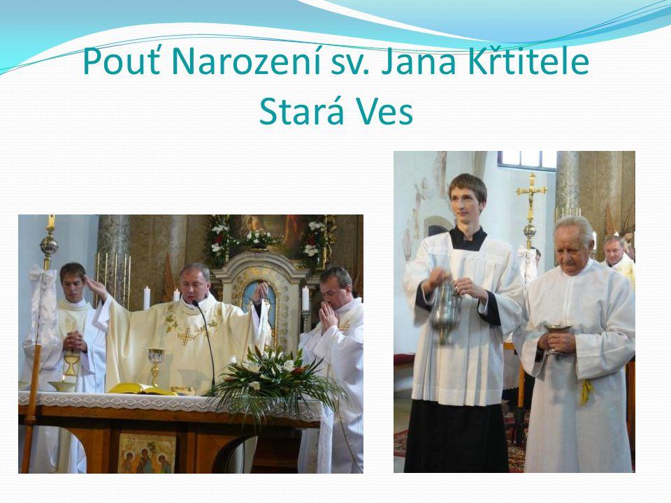 Pouť Narození sv. Jana Křtitele Stará Ves