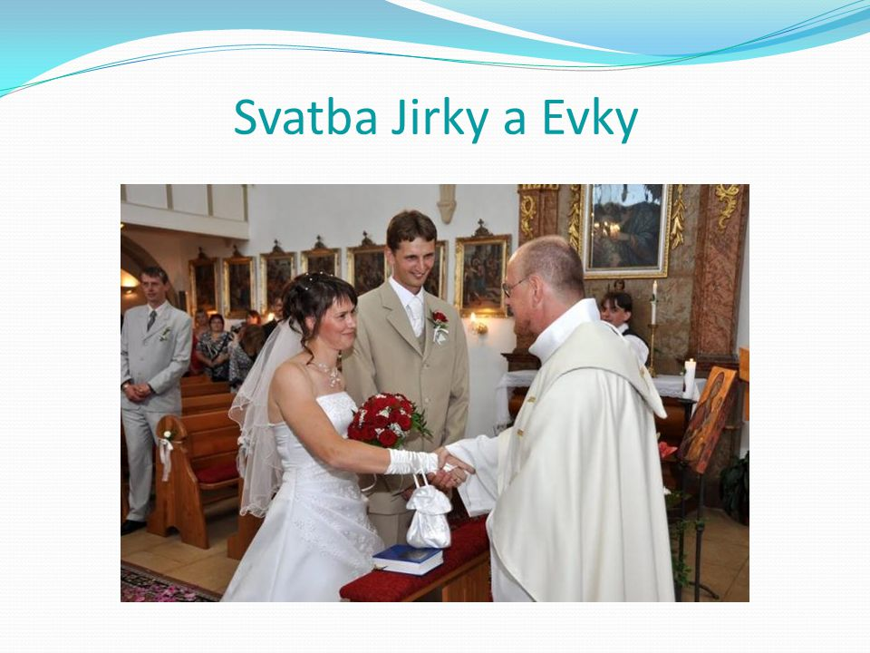 Svatba Jirky a Evky