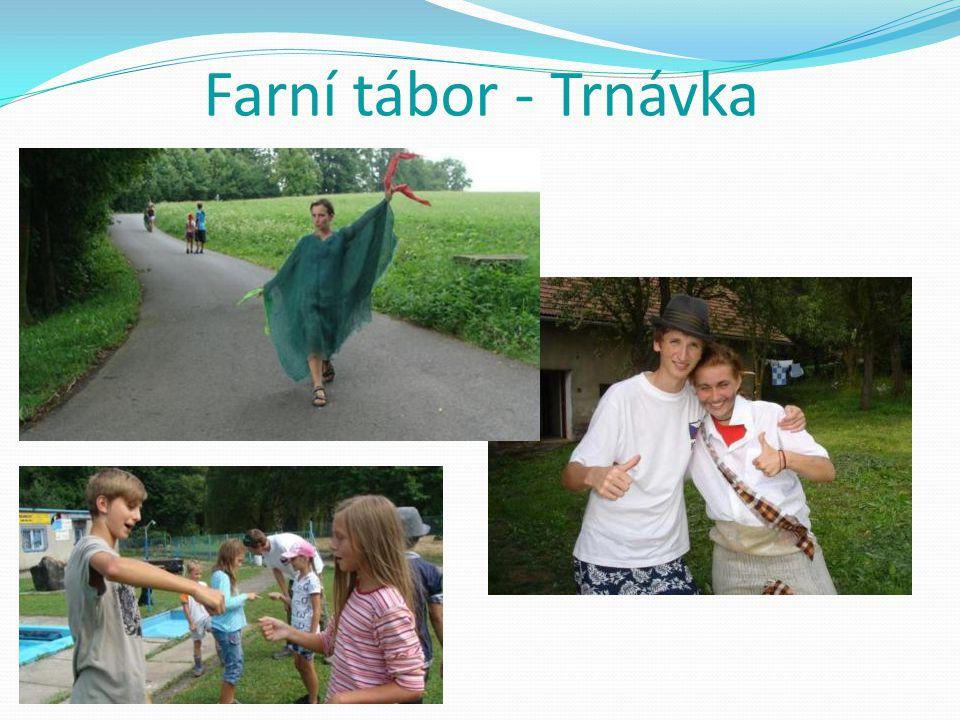Farní tábor - Trnávka