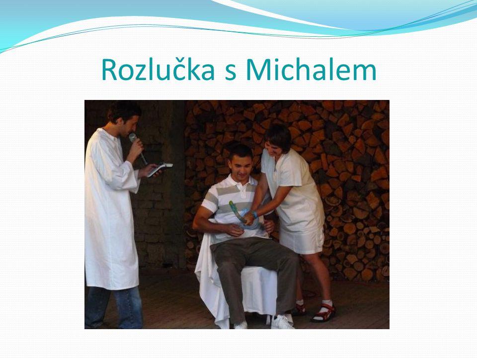 Rozlučka s Michalem