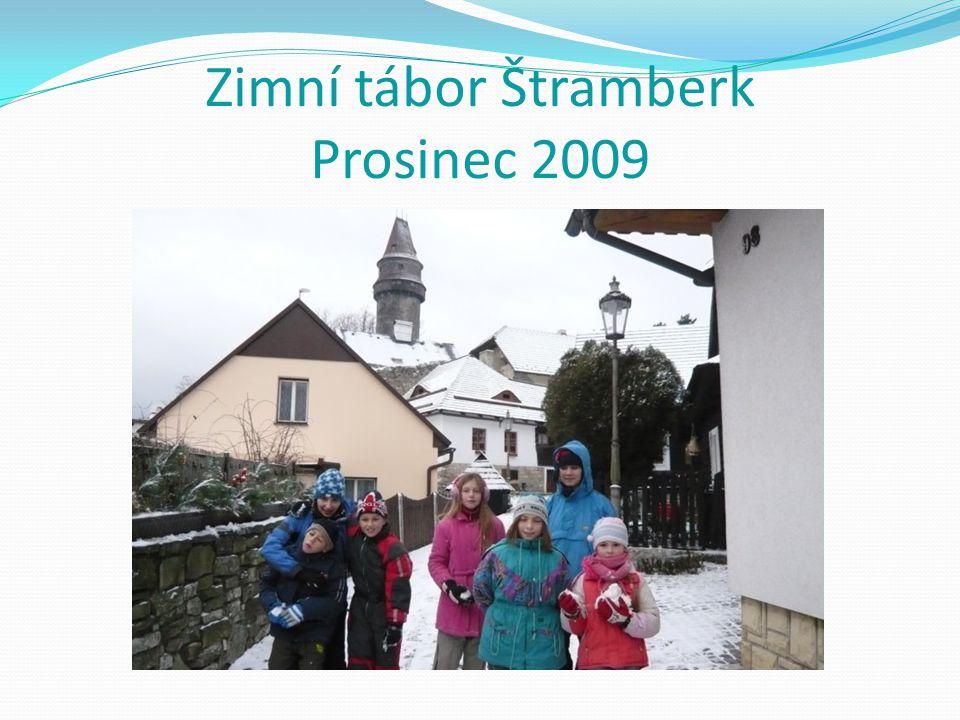 Zimní tábor Štramberk Prosinec 2009