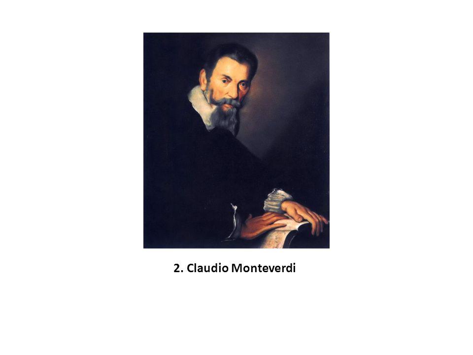 2. Claudio Monteverdi