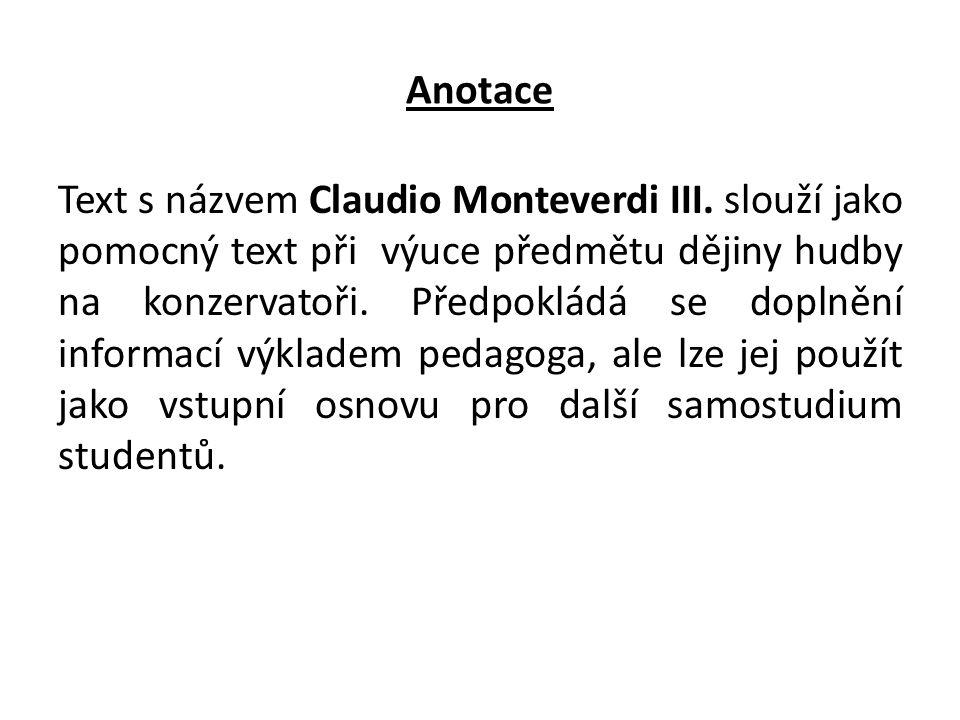 Anotace Text s názvem Claudio Monteverdi III.
