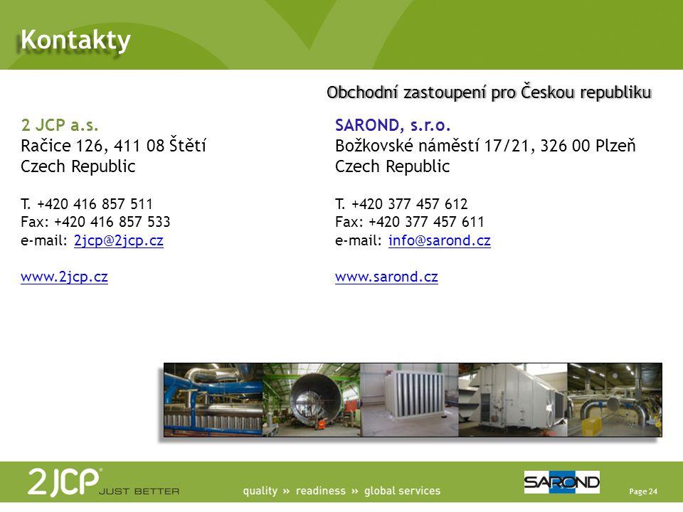 Page 24 2 JCP a.s. Račice 126, 411 08 Štětí Czech Republic T. +420 416 857 511 Fax: +420 416 857 533 e-mail: 2jcp@2jcp.cz www.2jcp.cz 2jcp@2jcp.cz www