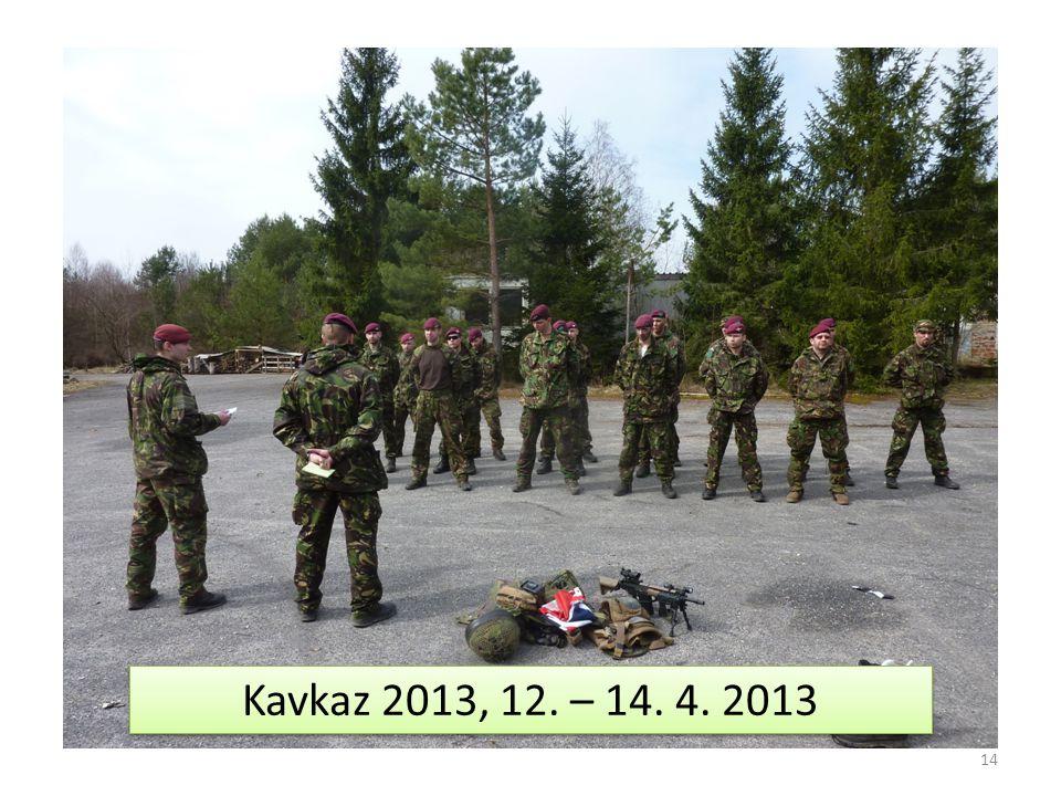 14 Kavkaz 2013, 12. – 14. 4. 2013