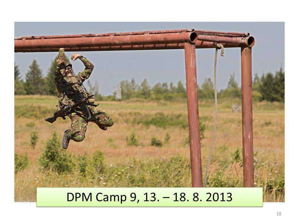 18 DPM Camp 9, 13. – 18. 8. 2013