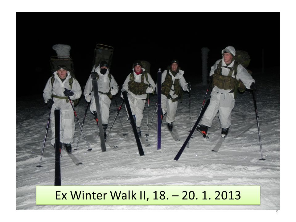 9 Ex Winter Walk II, 18. – 20. 1. 2013