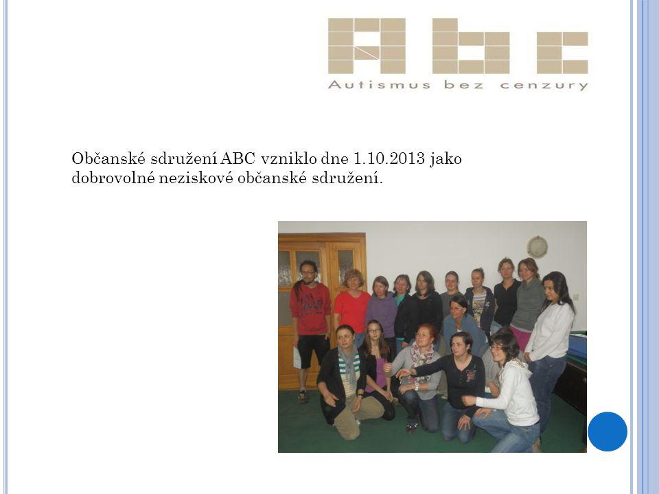 Občanské sdružení ABC vzniklo dne 1.10.2013 jako dobrovolné neziskové občanské sdružení.