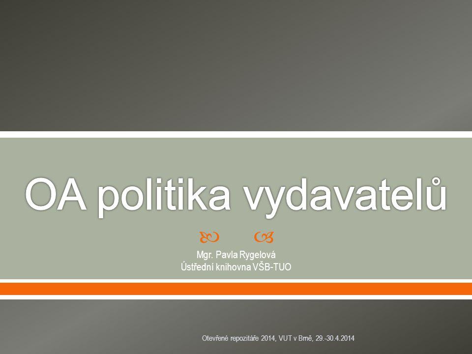 Otevřené repozitáře 2014, VUT v Brně, 29.-30.4.2014 *Björk, B.; Solomon, D.