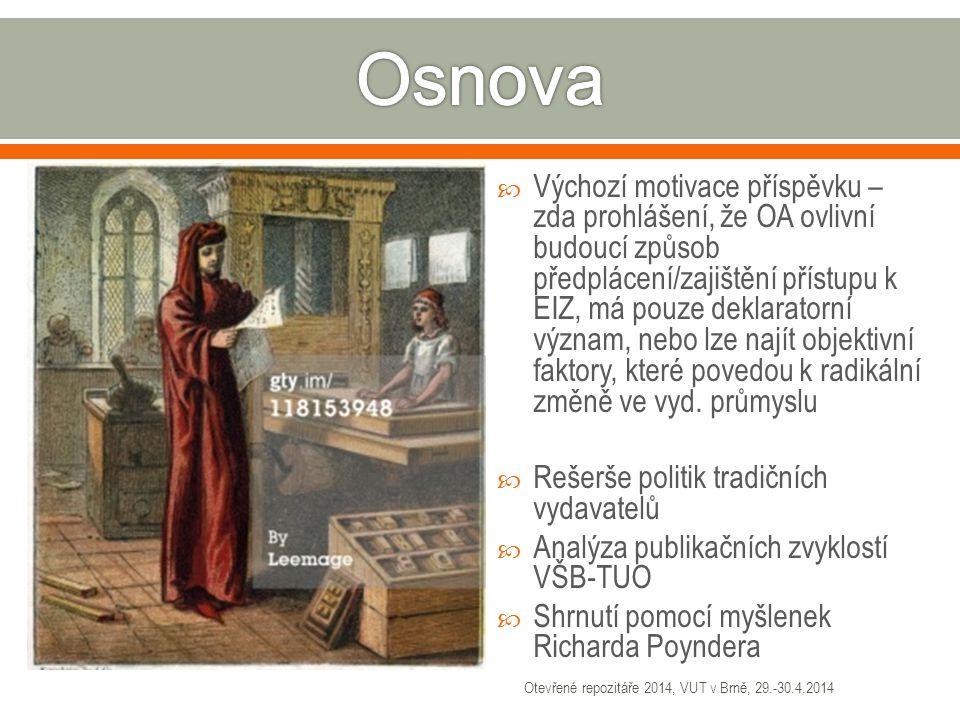 VŠB-TUODOAJ Otevřené repozitáře 2014, VUT v Brně, 29.-30.4.2014