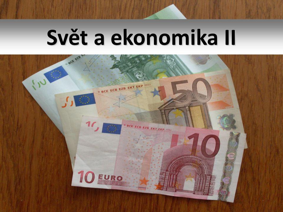 Svět a ekonomika II