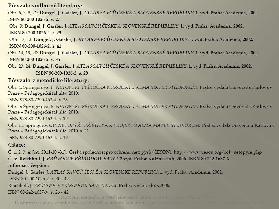 Autorem materiálu a všech jeho částí, není-li uvedeno jinak, je Larisa Horká. Dostupné na www.zsmilovice.cz, OP Vzdělávání pro konkurenceschopnost, fi