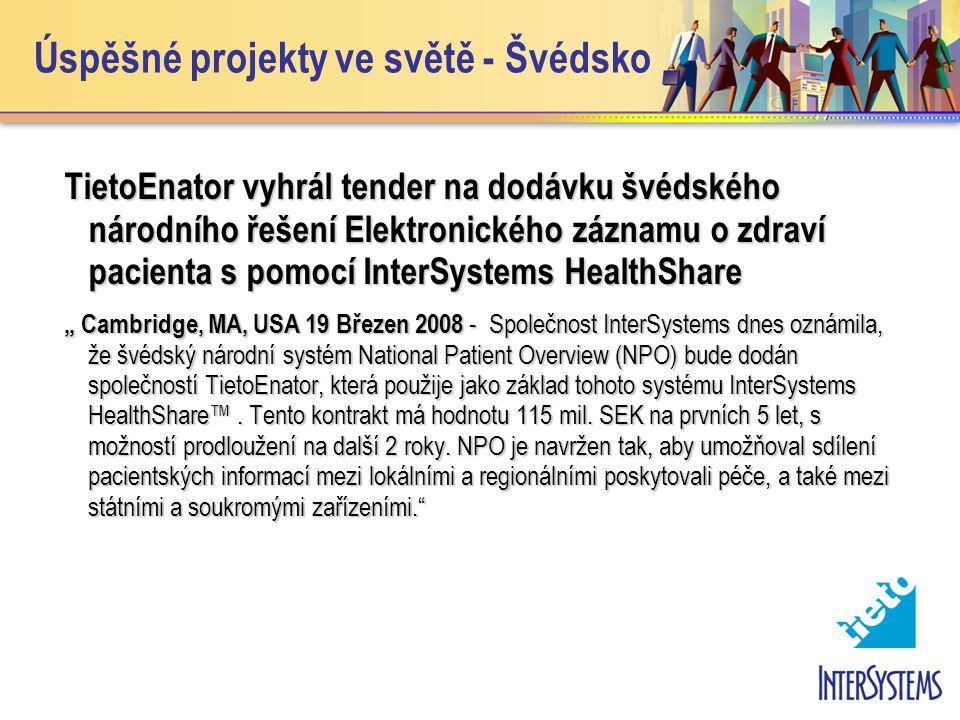 """Úspěšné projekty ve světě - Švédsko TietoEnator vyhrál tender na dodávku švédského národního řešení Elektronického záznamu o zdraví pacienta s pomocí InterSystems HealthShare """" Cambridge, MA, USA 19 Březen 2008 - Společnost InterSystems dnes oznámila, že švédský národní systém National Patient Overview (NPO) bude dodán společností TietoEnator, která použije jako základ tohoto systému InterSystems HealthShare™."""