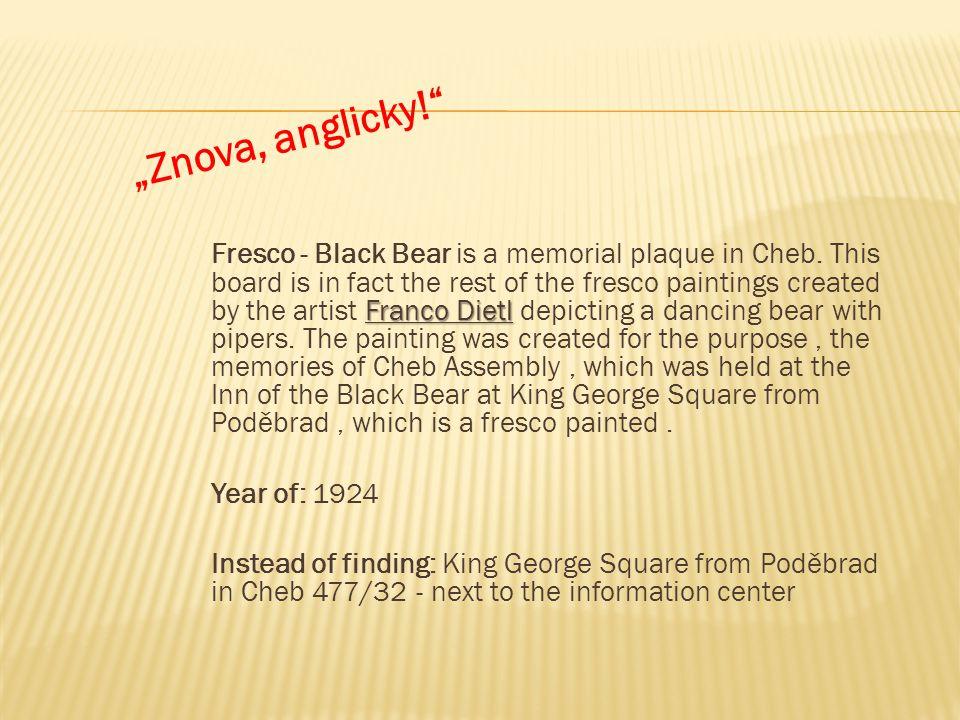 Franco Dietl Fresco - Black Bear is a memorial plaque in Cheb.