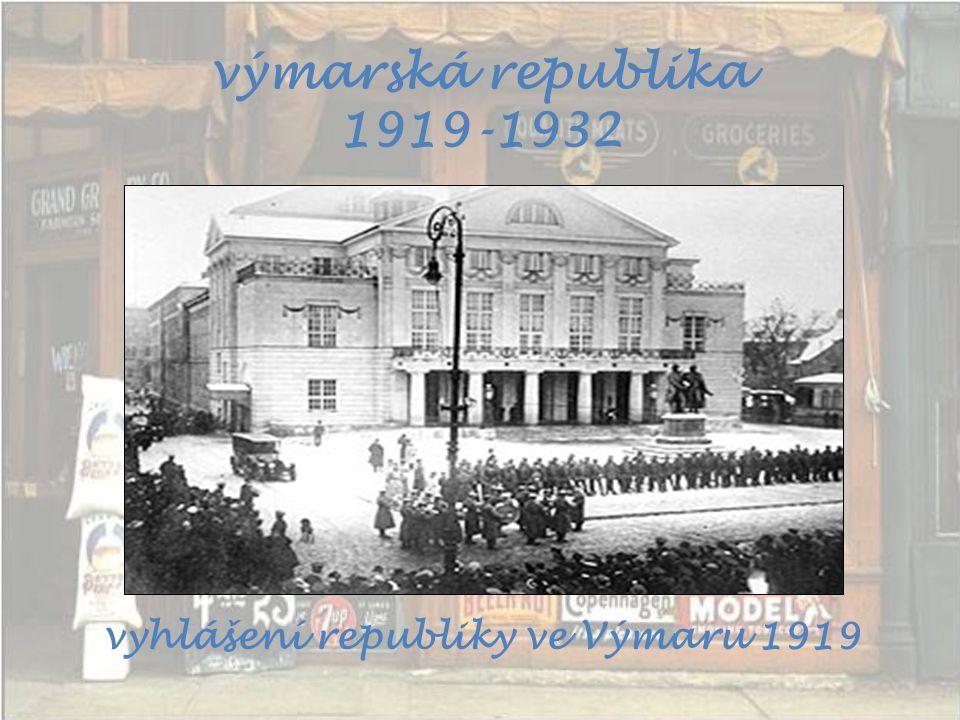 výmarská republika 1919-1932 vyhlášení republiky ve Výmaru 1919