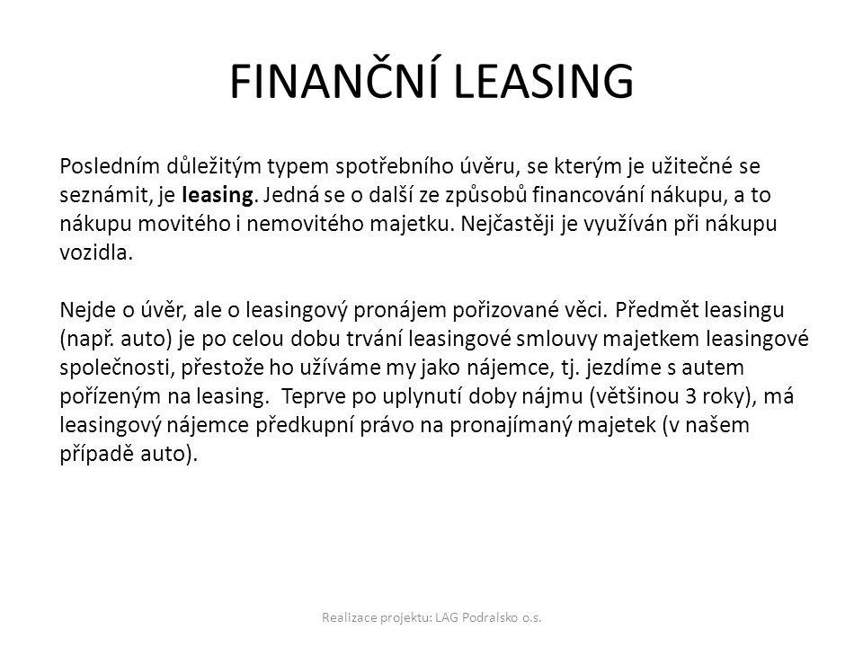FINANČNÍ LEASING Realizace projektu: LAG Podralsko o.s.