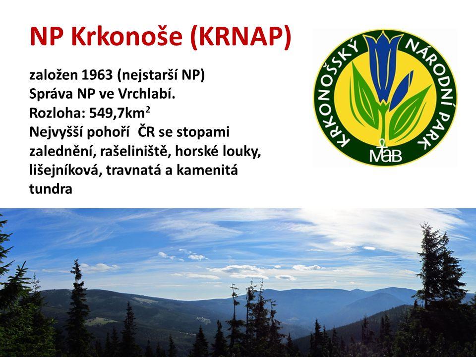 NP Krkonoše (KRNAP) založen 1963 (nejstarší NP) Správa NP ve Vrchlabí. Rozloha: 549,7km 2 Nejvyšší pohoří ČR se stopami zalednění, rašeliniště, horské