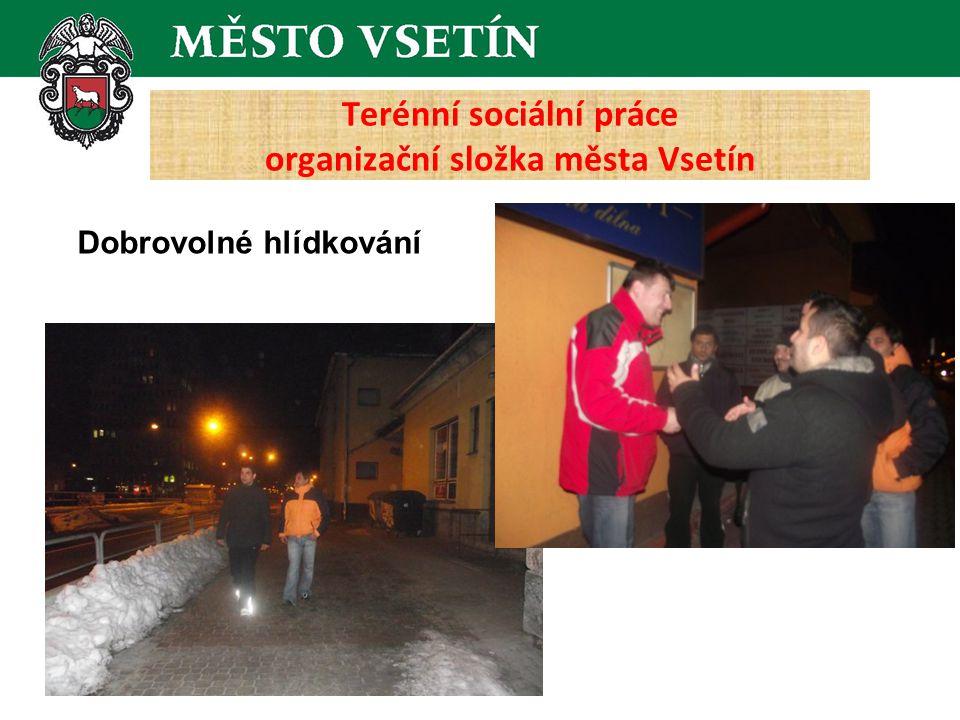 Dobrovolné hlídkování Terénní sociální práce organizační složka města Vsetín
