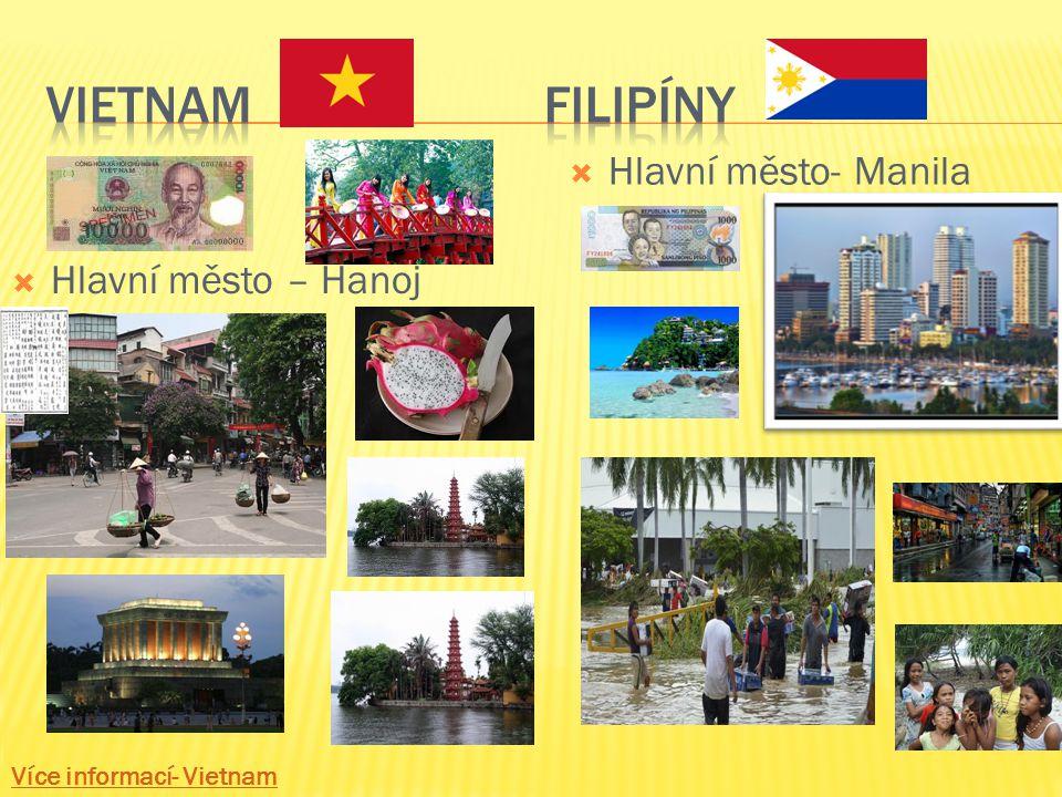 HHlavní město – Hanoj HHlavní město- Manila Více informací- Vietnam