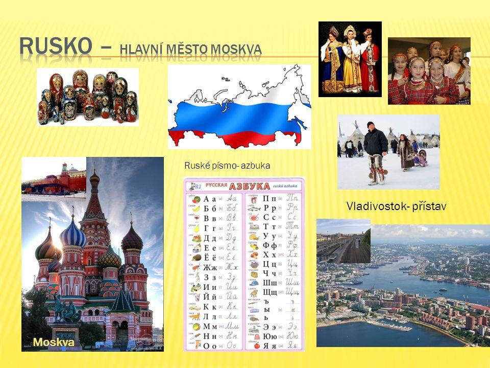 Moskva Ruské písmo- azbuka Vladivostok- přístav