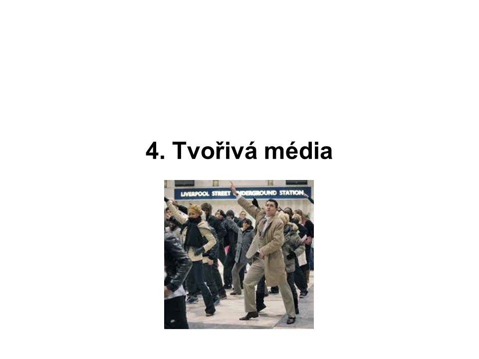 4. Tvořivá média