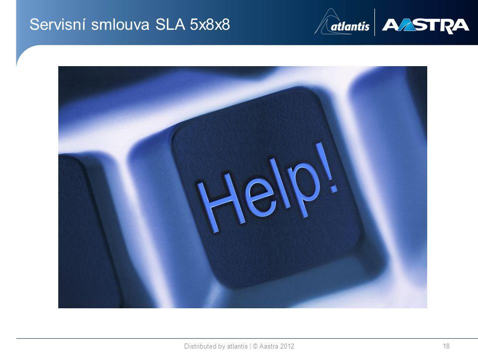 Servisní smlouva SLA 5x8x8 Distributed by atlantis | © Aastra 201218