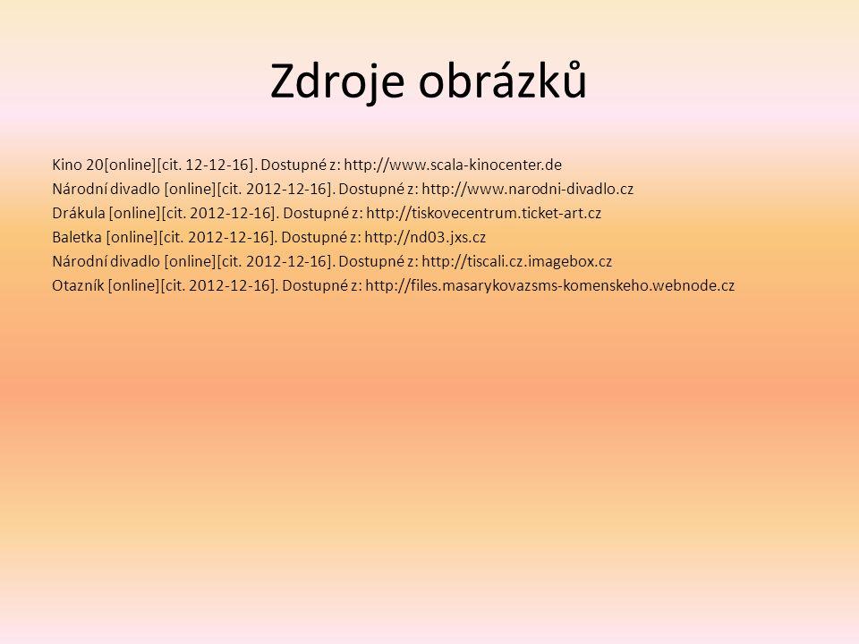 Zdroje obrázků Kino 20[online][cit. 12-12-16].