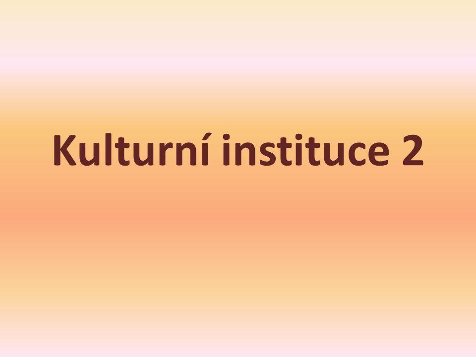 Kulturní instituce 2