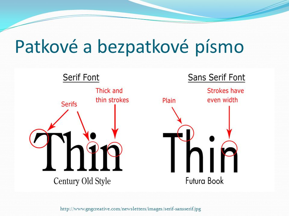 Klasifikace písem  Klasická písma  Vychází z ručně psaných písem (psalo se perem s hrotem ve tvaru klínku).