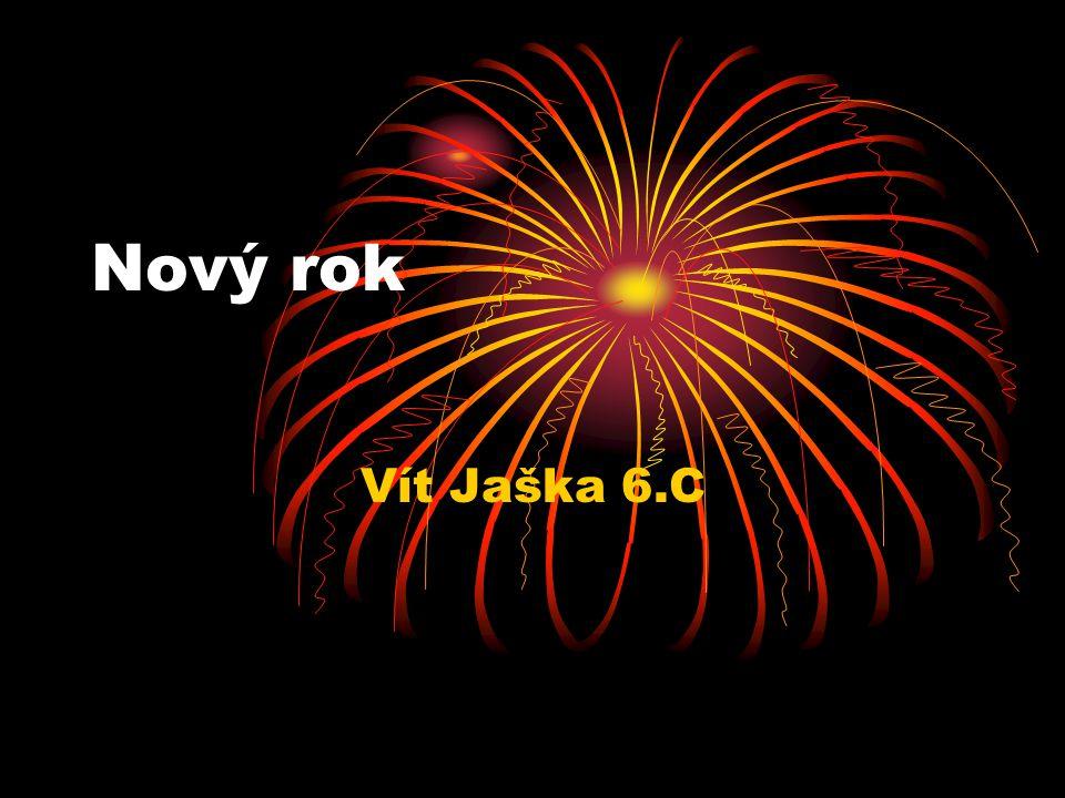 Nový rok •Nový rok - svátek začátku nového roku.
