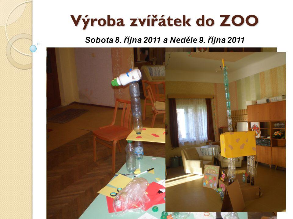 Výroba zvířátek do ZOO Sobota 8. října 2011 a Neděle 9. října 2011