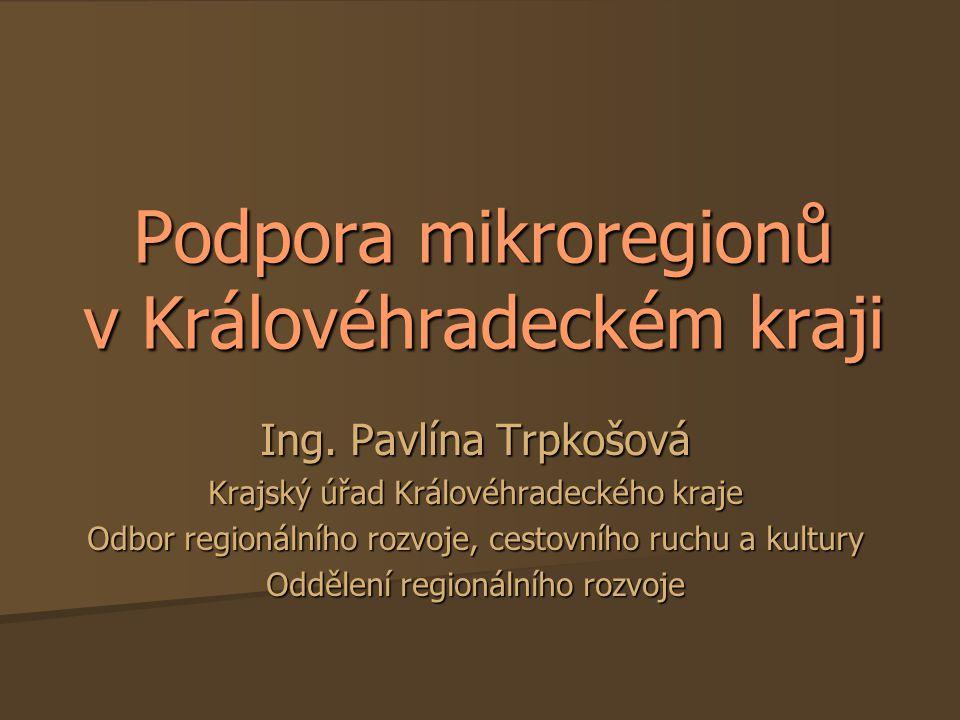 Podpora mikroregionů v Královéhradeckém kraji Ing.