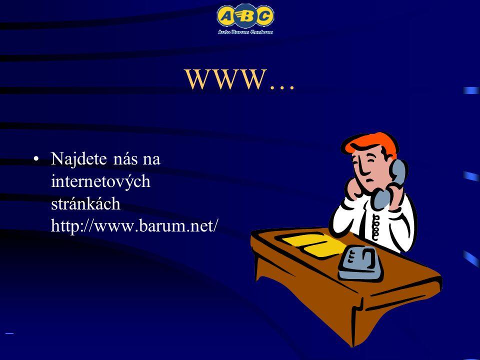 WWW… •Najdete nás na internetových stránkách http://www.barum.net/