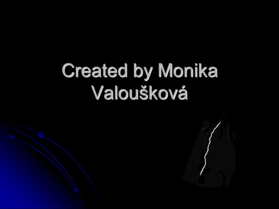 Created by Monika Valoušková