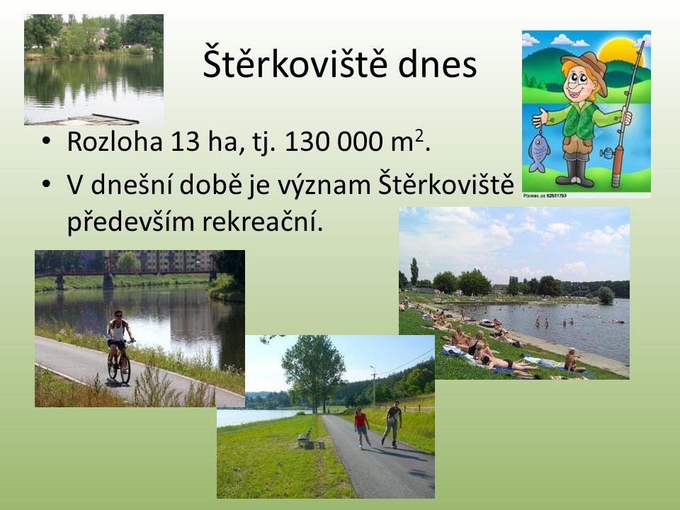 Štěrkoviště dnes • Rozloha 13 ha, tj. 130 000 m 2. • V dnešní době je význam Štěrkoviště především rekreační.