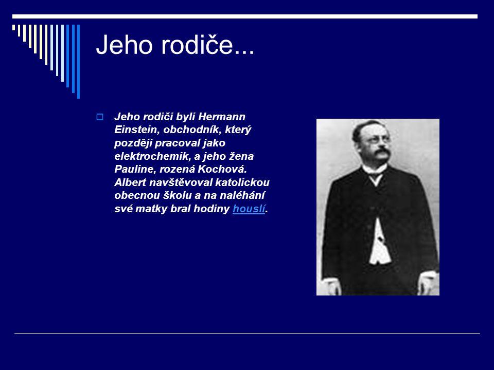 Zázračný rok  Rok 1905 je označován jako Annus mirabilis (zázračný rok).