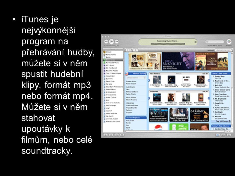 •i•iTunes je nejvýkonnější program na přehrávání hudby, můžete si v něm spustit hudební klipy, formát mp3 nebo formát mp4. Můžete si v něm stahovat up