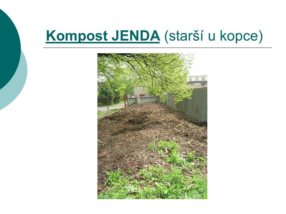 Kompost JENDA (starší u kopce)