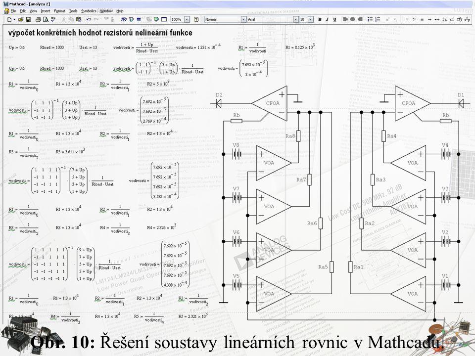 Obr. 10: Řešení soustavy lineárních rovnic v Mathcadu.